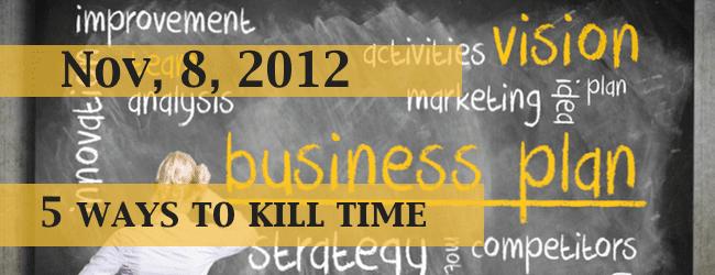 5-ways-to-kill-time